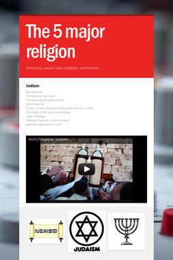 The 5 major religion