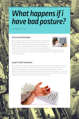What happens if i have bad posture?