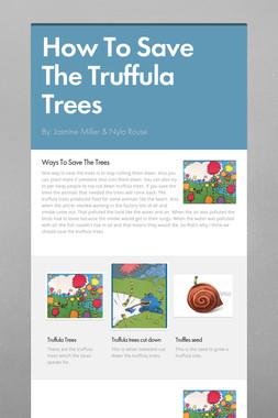 How To Save The Truffula Trees
