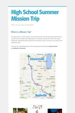 High School Summer Mission Trip