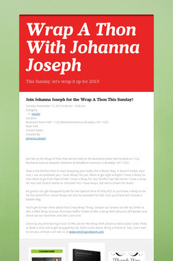 Wrap A Thon With Johanna Joseph
