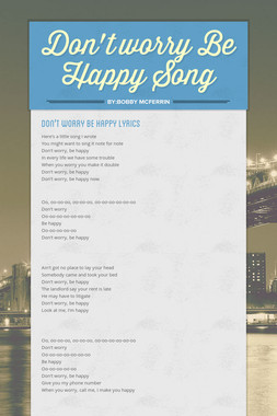 Don't worry Be Happy Song