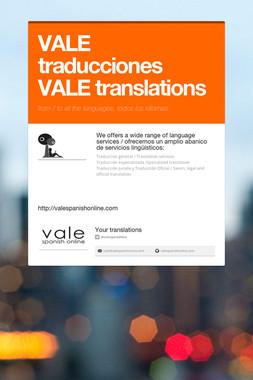 VALE traducciones VALE translations