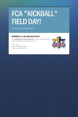 "FCA ""KICKBALL"" FIELD DAY!"