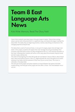 Team 8 East Language Arts News