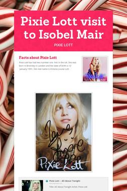 Pixie Lott visit to Isobel Mair