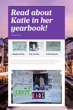 Read about Katie in her yearbook!