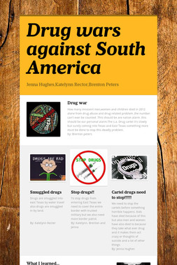 Drug wars against South America