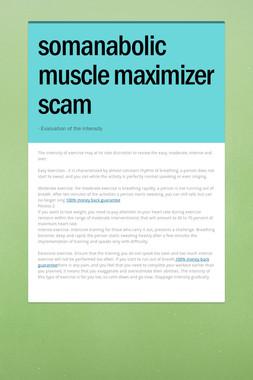 somanabolic muscle maximizer scam