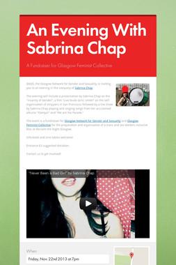 An Evening With Sabrina Chap