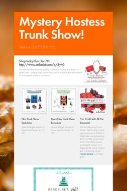 Mystery Hostess Trunk Show!