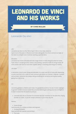 LEONARDO DE VINCI AND HIS WORKS