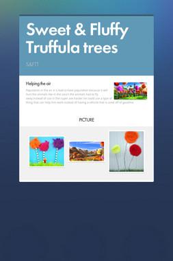 Sweet & Fluffy Truffula trees