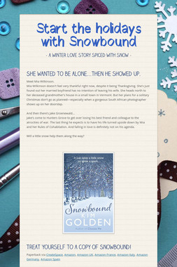 Start the holidays with Snowbound