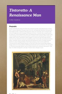 Tintoretto: A Renaissance Man