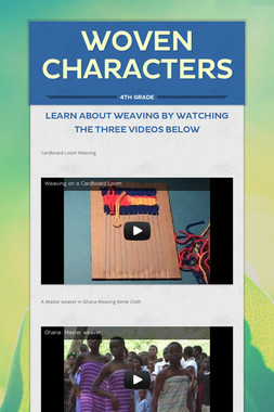 Woven Characters