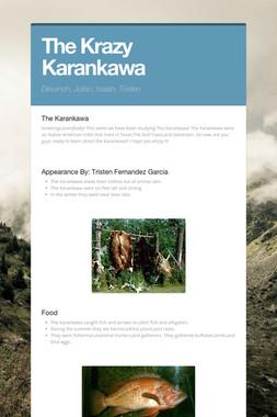 The Krazy Karankawa