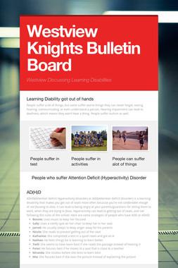 Westview Knights Bulletin Board