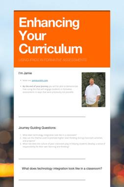 Enhancing Your Curriculum