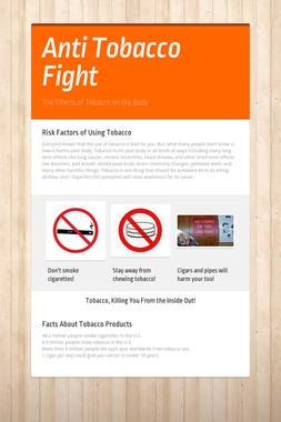 Anti Tobacco Fight