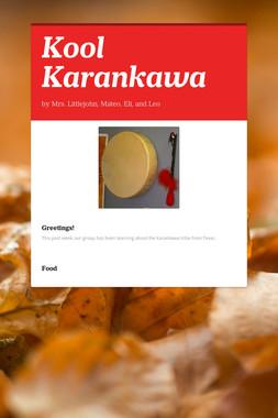 Kool Karankawa