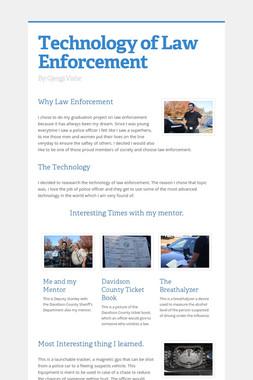 Technology of Law Enforcement