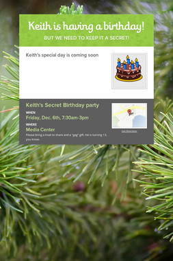 Keith is having a birthday!