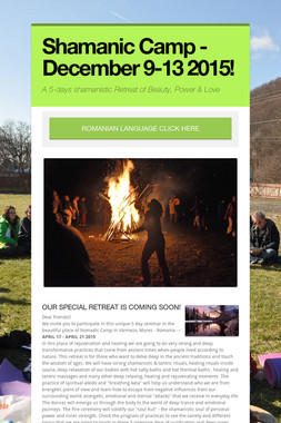 Shamanic Camp - December 9-13 2015!