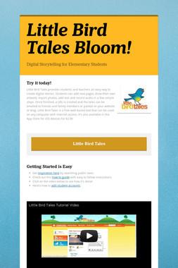 Little Bird Tales Bloom!