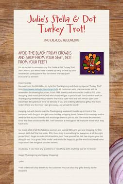 Julie's Stella & Dot Turkey Trot!
