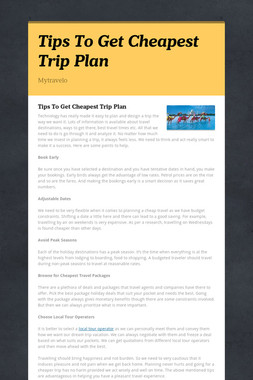 Tips To Get Cheapest Trip Plan