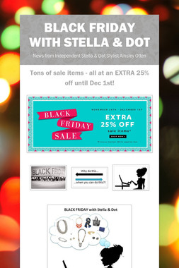 BLACK FRIDAY with Stella & Dot