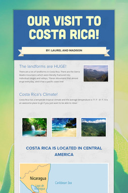 Our visit to Costa Rica!