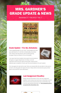 Mrs. Gardner's Grade Update & News