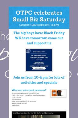OTPC celebrates  Small Biz Saturday