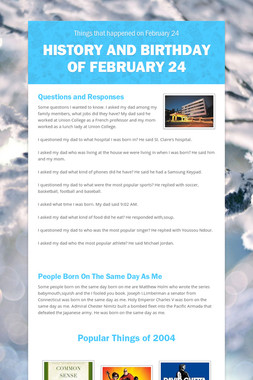 History and birthday of February 24