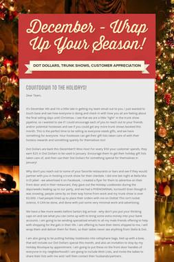 December - Wrap Up Your Season!