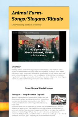 Animal Farm- Songs/Slogans/Rituals