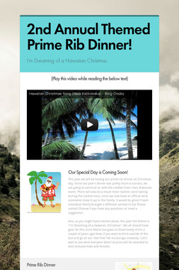 2nd Annual Themed Prime Rib Dinner!