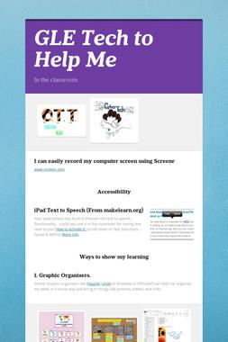 GLE Tech to Help Me