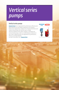 Vertical series pumps