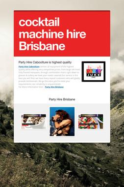 cocktail machine hire Brisbane