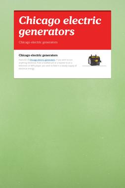 Chicago electric generators