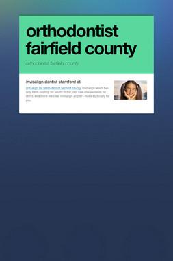 orthodontist fairfield county