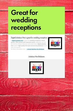 Great for wedding receptions