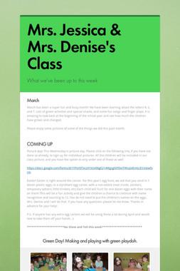 Mrs. Jessica & Mrs. Denise's Class