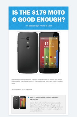 Is the $179 Moto G Good Enough?