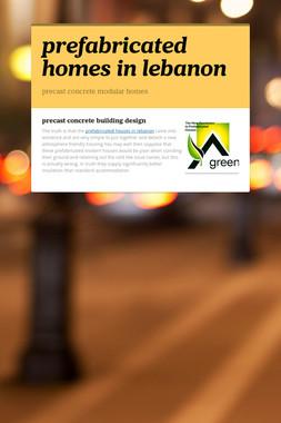 prefabricated homes in lebanon