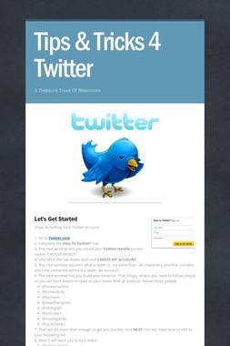 Tips & Tricks 4 Twitter