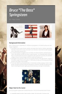 "Bruce ""The Boss"" Springsteen"